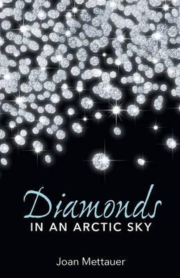 Diamonds in an Arctic Sky (Paperback)