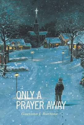 Only a Prayer Away (Hardback)