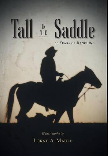 Tall in the Saddle (Hardback)