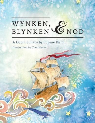 Wynken, Blynken, and Nod (Paperback)