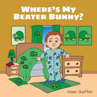 Where's My Beater Bunny? (Paperback)