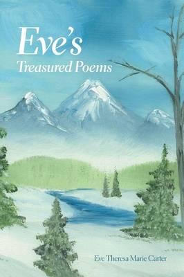 Eve's Treasured Poems (Paperback)