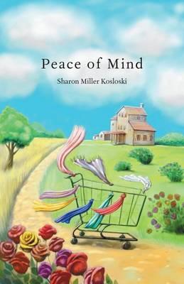 Peace of Mind (Paperback)