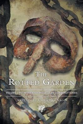 The Rotted Garden: Volume Two (Paperback)