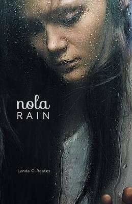 Nola Rain (Paperback)