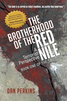 The Brotherhood of the Red Nile: A Terrorist Perspective (Paperback)
