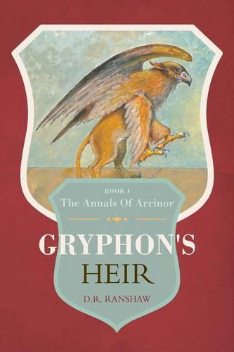 Gryphon's Heir - Annals of Arrinor (Paperback)