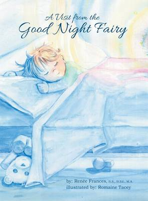 A Visit from the Good Night Fairy (Hardback)