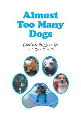 Almost Too Many Dogs (Paperback)