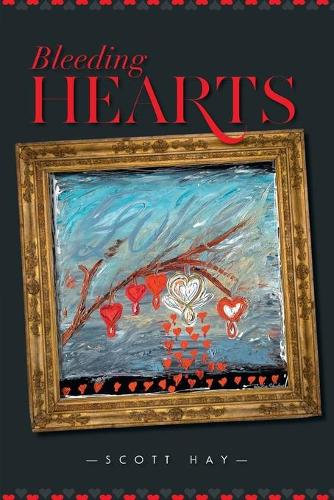 Bleeding Hearts (Paperback)