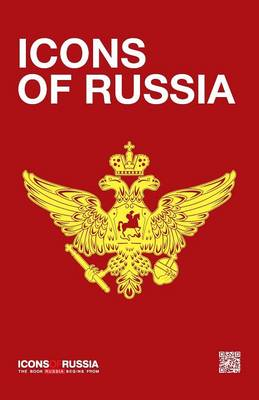 Icons of Russia: The Book Russia Begins from (Paperback)