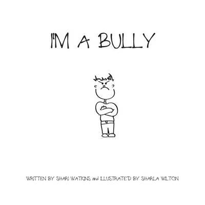 I'm a Bully (Paperback)