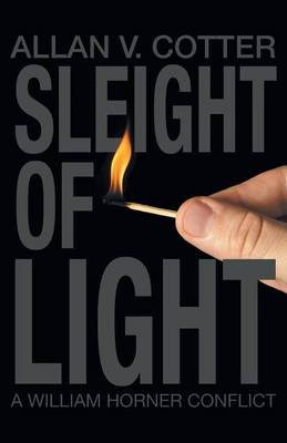 Sleight of Light a William Horner Conflict (Paperback)