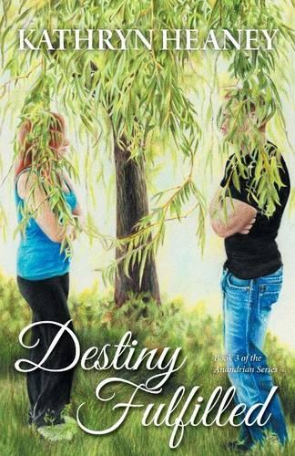Destiny Fulfilled - Book 3 of the Anandrian Series (Paperback)