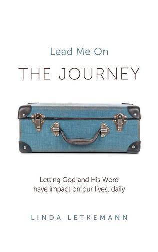 The Journey: Lead Me On (Hardback)