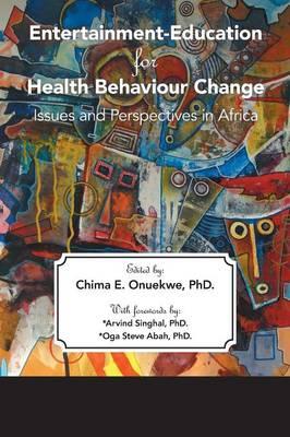 Entertainment-Education for Health Behaviour Change (Paperback)