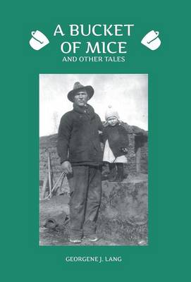A Bucket of Mice and Other Tales (Hardback)