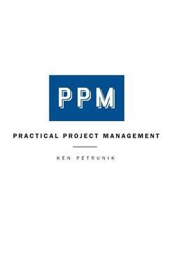 Practical Project Management (Hardback)