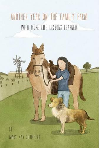 Another Year on the Family Farm: With More Life Lessons Learned (Hardback)