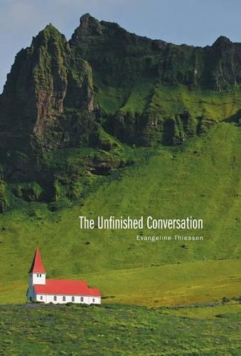 The Unfinished Conversation (Hardback)