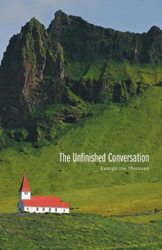 The Unfinished Conversation (Paperback)