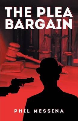 The Plea Bargain (Paperback)