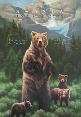 Shasta and Her Cubs: The Struggle for Survival (Hardback)