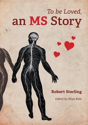 To Be Loved, an MS Story (Paperback)