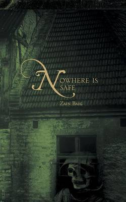 Nowhere Is Safe (Paperback)