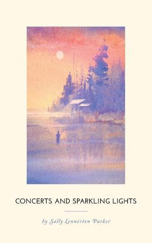 Concerts and Sparkling Lights (Paperback)