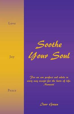 Soothe Your Soul (Paperback)