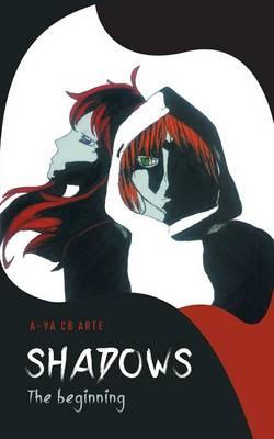 Shadows: The Beginning (Paperback)