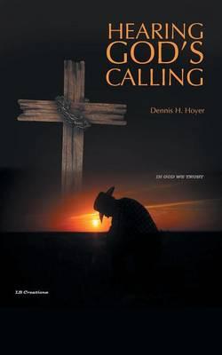 Hearing God's Calling (Paperback)