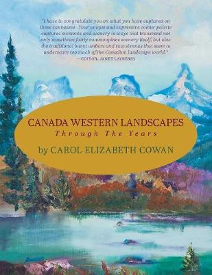 Canada Western Landscapes: Through the Years (Paperback)