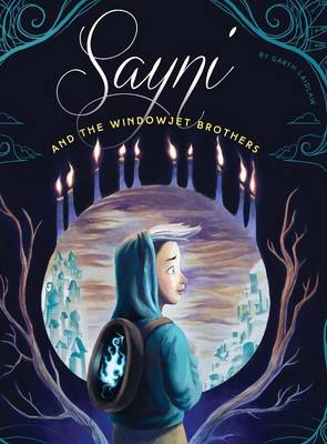 Sayni and the Windowjet Brothers (Hardback)