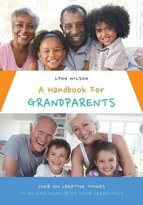 A Handbook for Grandparents (Paperback)