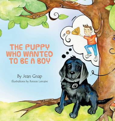 The Puppy Who Wanted to be a Boy (Hardback)
