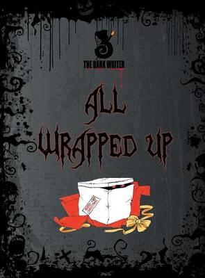 All Wrapped Up (Hardback)