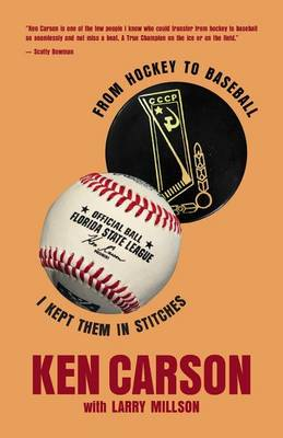 From Hockey to Baseball: I Kept Them in Stitches (Paperback)