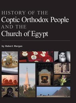 History of the Coptic Orthodox People and the Church of Egypt (Hardback)