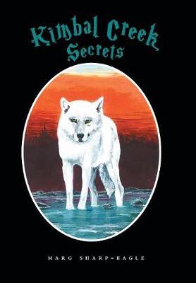 Kimbal Creek Secrets (Hardback)