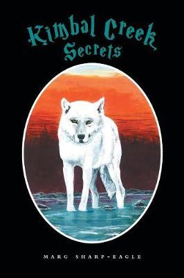 Kimbal Creek Secrets (Paperback)