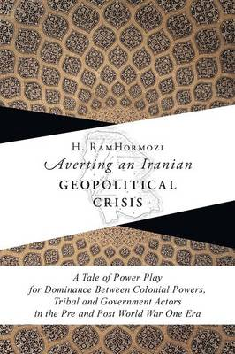 Averting an Iranian Geopolitical Crisis (Paperback)