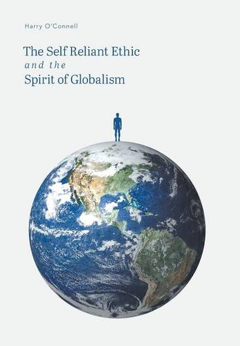 The Self Reliant Ethic and the Spirit of Globalism (Hardback)