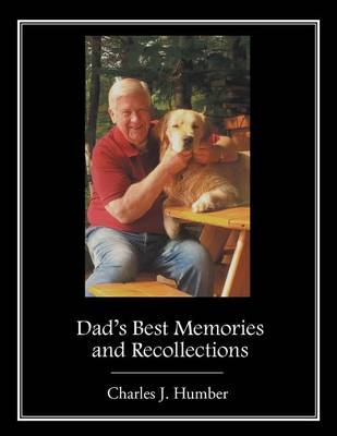 Dad's Best Memories and Recollections (Paperback)