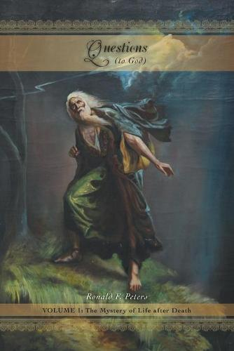 Questions: Volume 1: The Mystery of Life After Death (Paperback)