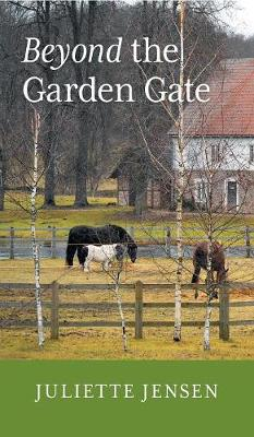 Beyond the Garden Gate (Hardback)