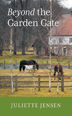 Beyond the Garden Gate (Paperback)