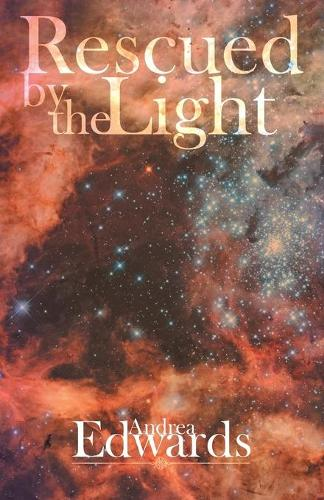 Rescued by the Light (Paperback)