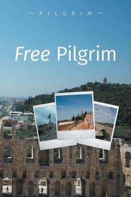 Free Pilgrim (Paperback)